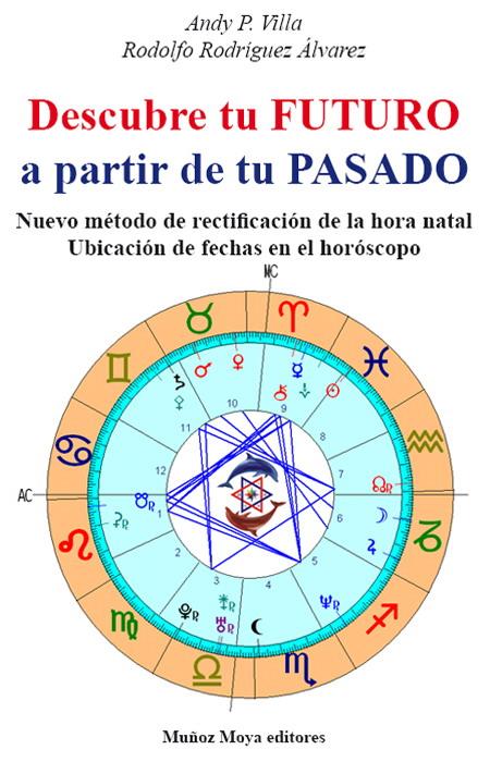 Libro Andy P. Villa Rodolfo Portada Astrologia Articulos Pasadofuturo Horoscopo Zodiaco Signos