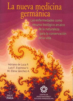 Libro NMG Luis Felipe Espinosa Valle Nueva Medicina Germanica Articulos Andy Pasadofuturo Hamer