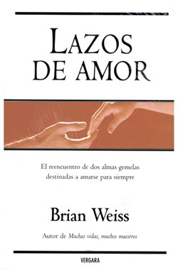 Libros Brian Weiss Lazos Amor Reencarnacion Vidas Pasadas Articulos Pasadofuturo Andy Hipnosis