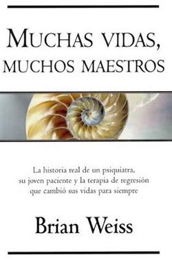 Libros Brian Weiss Reencarnacion Vidas Pasadas Articulos Pasadofuturo Andy Hipnosis Maestros