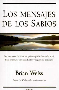 Libros Brian Weiss Mensajes Sabios Reencarnacion Vidas Pasadas Articulos Pasadofuturo Andy Hipnosis